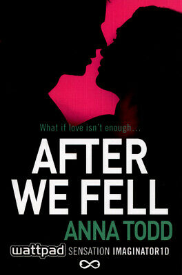 After we fell by Anna Todd (Paperback / softback)