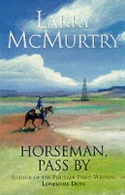 Horseman, Pass By by Mcmurtry, Larry Paperback Book The Cheap Fast Free Post