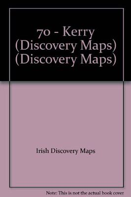 70 - Kerry (Discovery Maps) (Irish ... by Ordnance Survey Irel Sheet map, folded