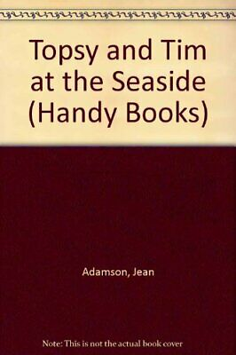 Topsy and Tim at the Seaside (Handy Books) by Adamson, Gareth Paperback Book The
