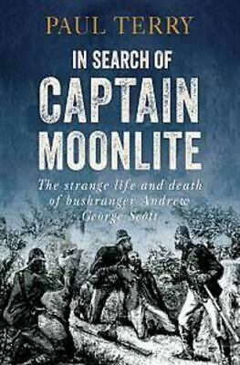 NEW In Search of Captain Moonlite By Paul Terry Paperback Free Shipping