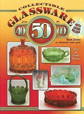 Collectible Glassware from the 40s, 50s & 60s by Gene & Cathy Florence 171129