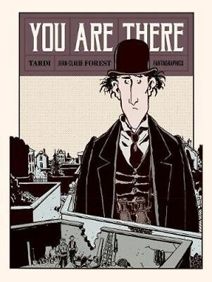 NEW You Are There By Jacques Tardi Hardcover Free Shipping