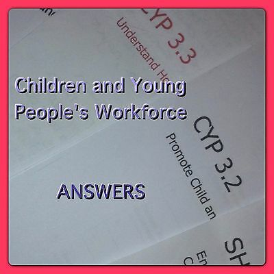 Level 3 ANSWERS Single Modules Children And Young People's Workforce Diploma