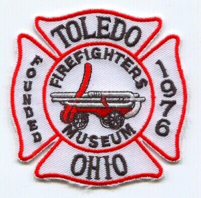 Toledo FireFighters Museum Patch Ohio OH
