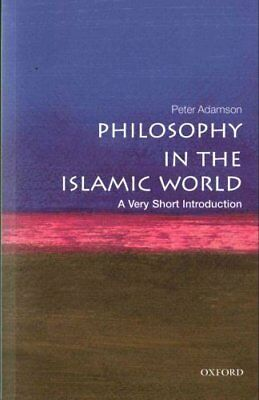 Philosophy in the Islamic World: A Very Short Introduction 9780199683673