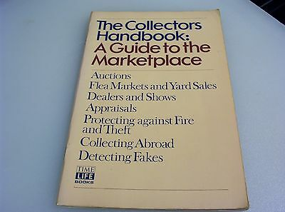 The Collectors Handbook  A Guide to the Marketplace 1978 Time Life