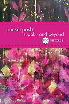 Pocket Posh Sudoku and Beyond 5: 100 Puzzles by The Puzzle Society Book The