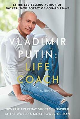 Vladimir Putin: Life Coach by Sears, Rob Book The Cheap Fast Free Post