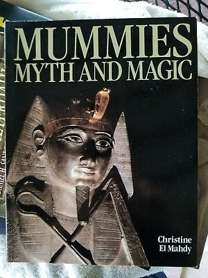 Mummies, Myth and Magic : In Ancient Egypt by Christine El Mahdy (1991, Paperba…