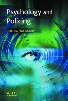 Psychology and Policing (Policing & Society) by Ainsworth, Peter B. Paperback