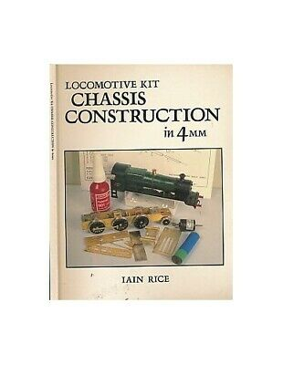 Locomotive kit Chassis Construction in 4mm by Rice, Iain Paperback Book The