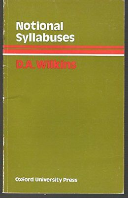 Notional Syllabuses - A Taxonomy and Its Re... by David Arthur Wilkins Paperback