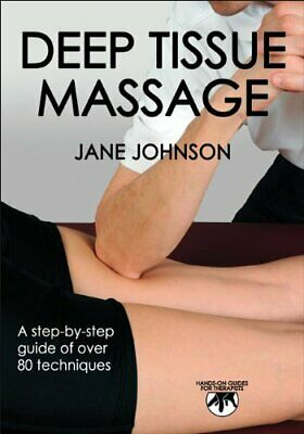 Deep Tissue Massage (Hands-On Guides for Therapists) by Jane Johnson Paperback
