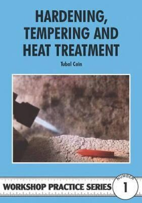 Hardening, Tempering and Heat Treatment by Tubal Cain 9780852428375