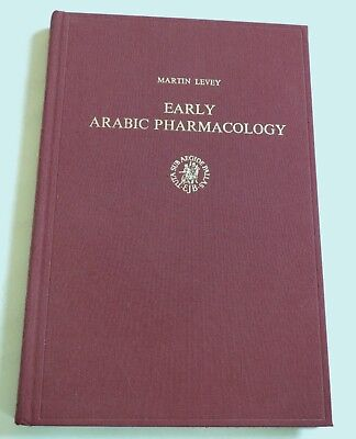 RARE BOOK Early Arabic Pharmacology HB Martin Levey