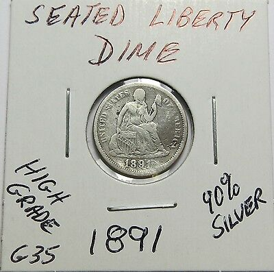 1891 Seated Liberty Silver Dime ~ Nice ~  Combined Shipping  Lot G35
