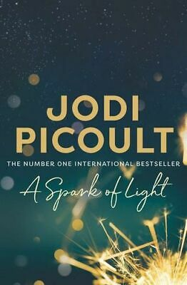 NEW A Spark of Light By Jodi Picoult Paperback Free Shipping