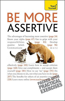 Be More Assertive BOOK NEW