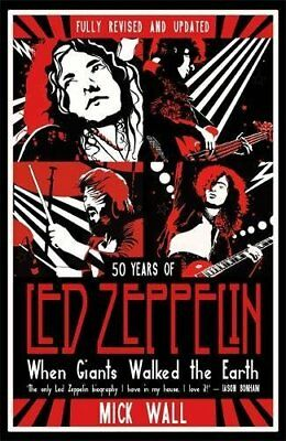 50 years of Led Zeppelin. The fully revised and updated biography Hardback Book