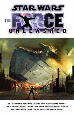 Star wars. The force unleashed by Haden Blackman (Paperback)