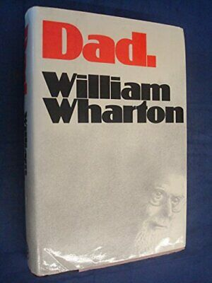Dad by Wharton, William Hardback Book The Cheap Fast Free Post