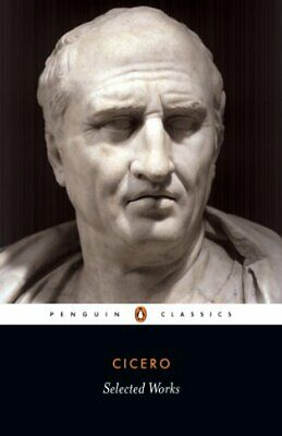Cicero Selected Works by Cicero Paperback Book The Cheap Fast Free Post
