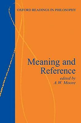 Meaning And Reference (Oxford Readings In Philosophy) Paperback Book The Cheap