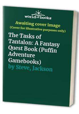 The Tasks of Tantalon: A Fantasy Quest Book (Puff... by Steve, Jackson Paperback