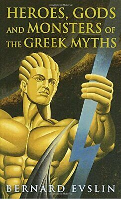 Heroes, Gods and Monsters of the Greek Myths by Evslin, Bernard Book The Cheap