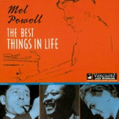 Mel Powell - The Best Things in Life - Mel Powell CD 9QVG The Cheap Fast Free