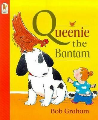 NEW Queenie the Bantam By Bob Graham Paperback Free Shipping