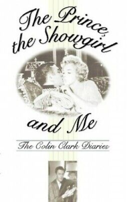 The Prince, the Showgirl and Me: The Colin Clark Di... by Clark, Colin Paperback