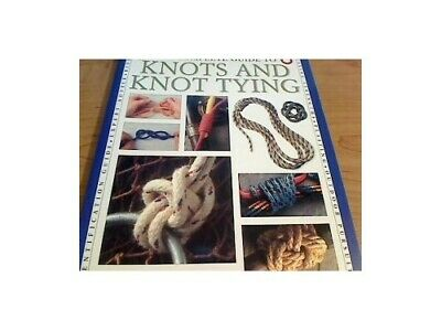 The Complete Guide to Knots and Knot Tying by Geoffrey Budworth Book The Cheap