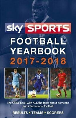 Sky Sports Football Yearbook 2017-2018 by Headline Book The Cheap Fast Free Post