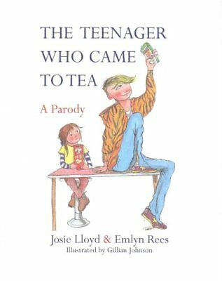 The Teenager Who Came to Tea by Emlyn Rees 9781472121769 (Hardback, 2015)