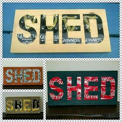 Wood beer drink can 'Shed' sign plaque. Choice of cans, Mancave garden house