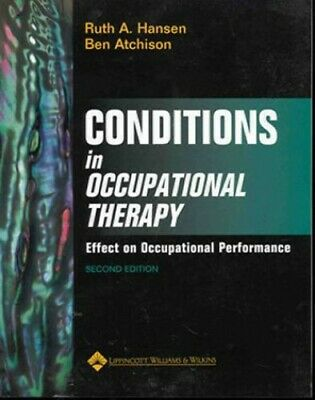 Conditions in Occupational Therapy: Effect on Occupational Perf... Hardback Book