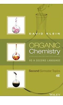 🌟Official PDF- ORGANIC Chemistry AS A Second Language, 2nd Semester Topics 4E