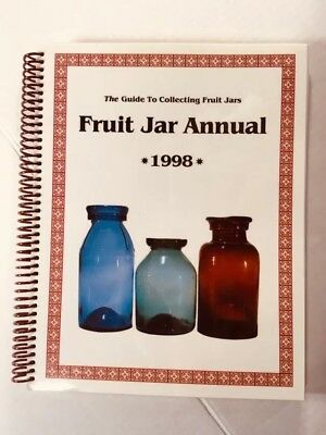 Fruit Jar Annual 1998 Volume 3 Spiral Bound By Jerry McCann