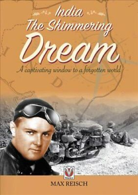 India - The Shimmering Dream by Max Reisch 9781787112940 (Paperback, 2018)
