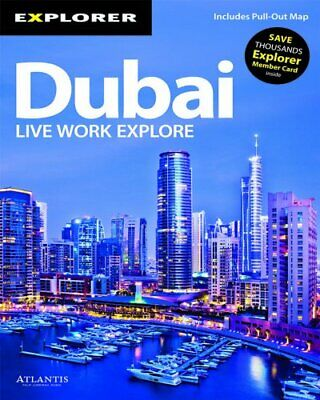Dubai Complete Resident's Guide by Explorer Publishing and Distributio Paperback