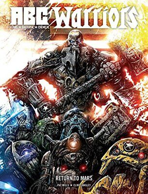 ABC Warriors: Return to Mars by Mills, Pat Book The Cheap Fast Free Post
