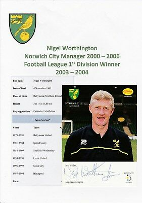 Nigel Worthington Norwich City Mgr 2000-06 Original Autograph Official Club Card