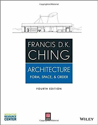 [PDF] Architecture Form, Space, and Order 4th Edition by Francis D. K. Ching