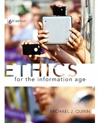 [PDF] Ethics for the Information Age 6th Edition by Michael J. Quinn