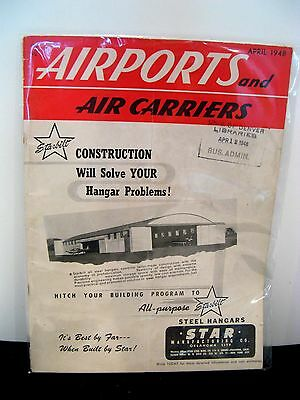 Vintage April 1948 Airports & Air Carriers Magazine - Gc!