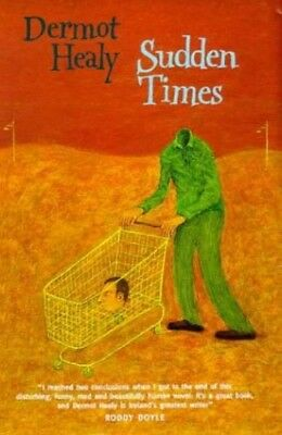 Sudden Times by Healy, Dermot Hardback Book The Cheap Fast Free Post