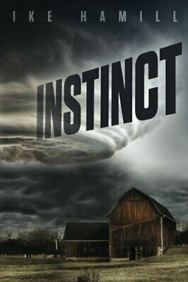 Instinct: Volume 2 (Extinct) by Hamill, Ike Book The Cheap Fast Free Post