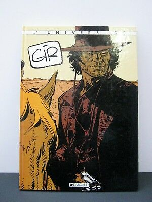 GIR L'univers de ...  Collectif Ed. Dargaud 1986 TBE